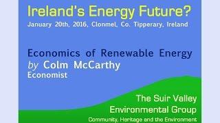 Colm McCarthy - The Economics of Renewable Energy