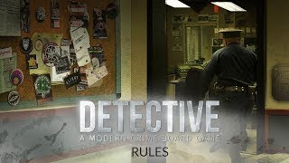Detective: A Modern Crime Board Game - Rules