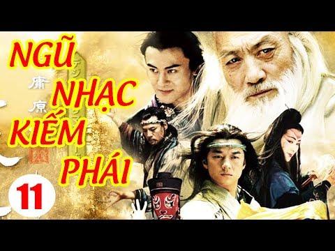 Ngũ Nhạc Kiếm Phái - Tập 11 | Phim Kiếm Hiệp Trung Quốc Hay Nhất - Phim Bộ Thuyết Minh