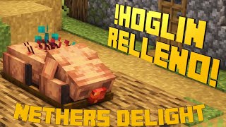 ¡Hoglin Relleno! - Nether´s Delight 1.16.5 - Mod Review