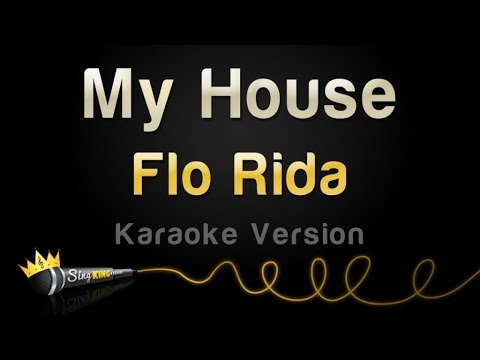 Flo Rida - My House (Karaoke Version)