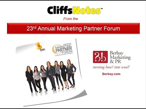 Cliff Notes from Marketing Partner Forum