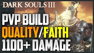 Dark Souls 3: Quality/Faith Build - Lothric Greatsword (1,100+ DAMAGE)