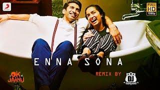 Enna Sona Remix – Dj Rishabh