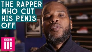 Christ Bearer: The Rapper Who Cut His Penis Off