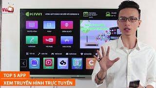 Top 5 ứng dụng Android xem truyền hình trực tuyến tốt nhất