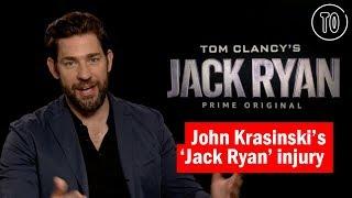 John Krasinski on shattering his knee while filming 'Jack Ryan'