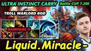 Liquid Miracle - [Troll Warlord] INSANE DAMAGE ULTRA INSTINCT CARRY 7.20 RAMPAGE  Dota2 Battle CUP
