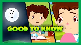 Things To Know - Kids Video | Basic Science For Kids | Good To Know - That's a Good Question