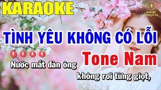 Karaoke Tình Yêu Không Có Lỗi Tone Nam Nhạc Sống   Trọng Hiếu