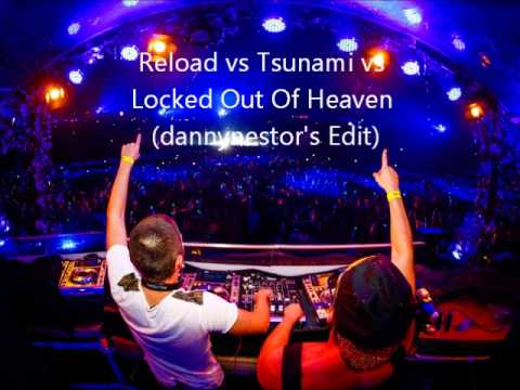 Baixar Reload vs Tsunami vs Locked Out Of Heaven (Dimitri Vegas & Like Mike Tomorrowland Mashup)