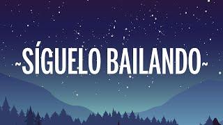 Ozuna - Síguelo Bailando (Letra/Lyrics)