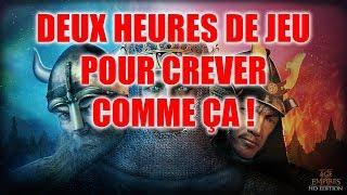 DEUX HEURES DE JEU POUR CREVER COMME ÇA - Age of Empires II