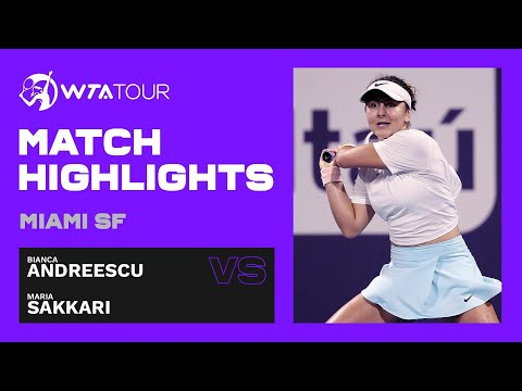 Bianca Andreescu vs. Maria Sakkari | 2021 Miami Semifinals | WTA Match Highlights