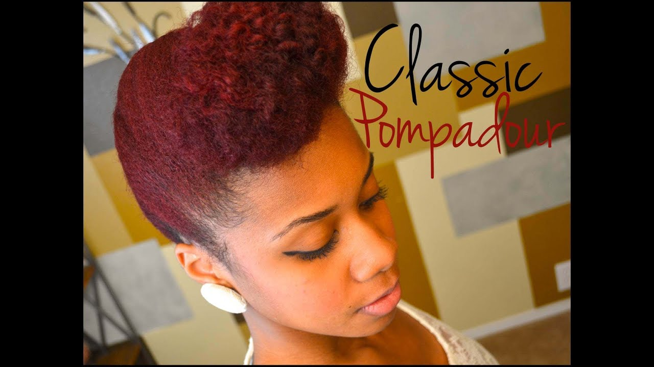 Updo Natural Hair Tutorial Classic Pompadour Youtube