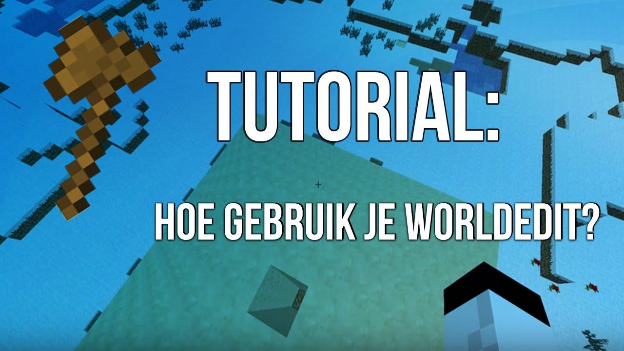 Tutorial: Hoe gebruik je WorldEdit - YouTube