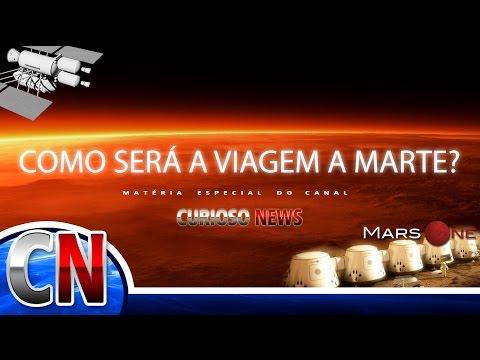 Como será a viagem a Marte? | ESPECIAL CN
