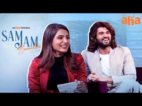 Strong comments affect me- Samantha; She asks same to Vijay Deverakonda- Sam Jam