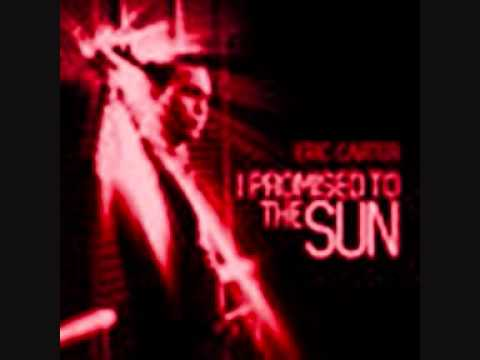 ERIC CARTER I Promised To The Sun (Radio Edit) by Dj KiP