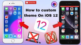 How to custom theme style On iOS 12 no jailbreak no Computer 100%