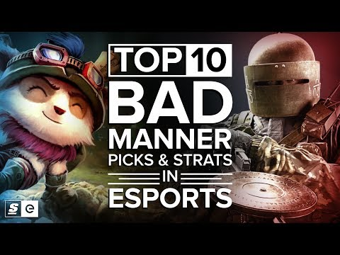 Top 10 Bad Manner Picks and Strats in Esports