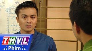 THVL   Mật mã hoa hồng vàng - Tập 45[5]: Bình yêu cầu Khánh giải thích lý do tại sao lại bắt Lim
