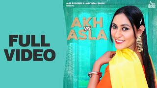 Akh Vs Asla – Rajia Khan Video HD
