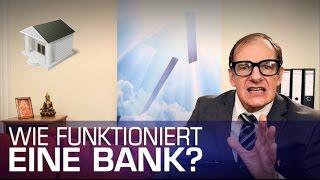 Wie funktioniert eine Bank?