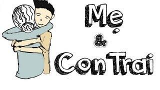 C2hS #5 - Chuyện giữa Mẹ và Con Trai