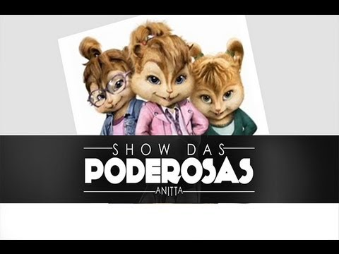 Baixar Mc Anitta - Show Das Poderosas (Alvin e as Esquiletes)