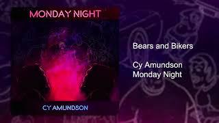 Bears and Bikers | Monday Night | Cy Amundson
