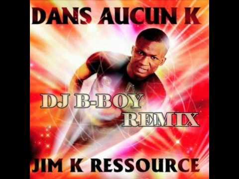 Jim K Ressource - Dans Aucun K (DJ B-Boy Remix)