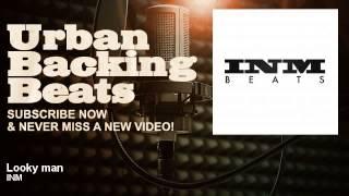 INM - Looky man - URBAN BACKING BEATS