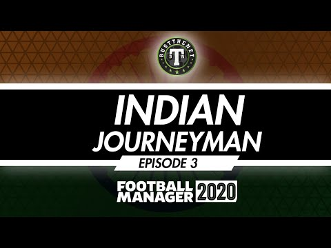 Indian Journeyman - The Mohun Bagan Story Ep 3 Football Manager 2020