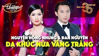 Đan Nguyên & Nguyễn Hồng Nhung - Paris By Night 126