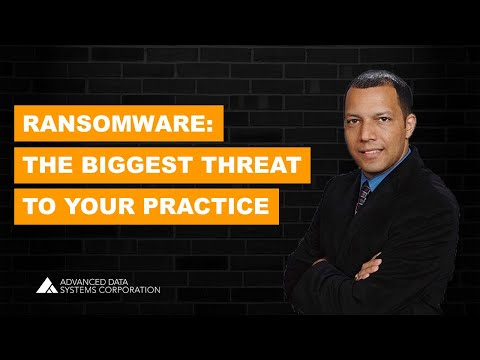 Ransomware - The Biggest Threat to Your Medical Practice