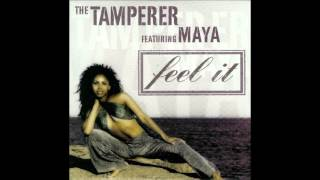 The Tamperer feat. Maya - Feel it (extended mix)