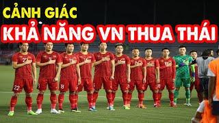 U22 Việt Nam - Thái Lan: Việt Nam cần cảnh giác để không thua Thái Lan