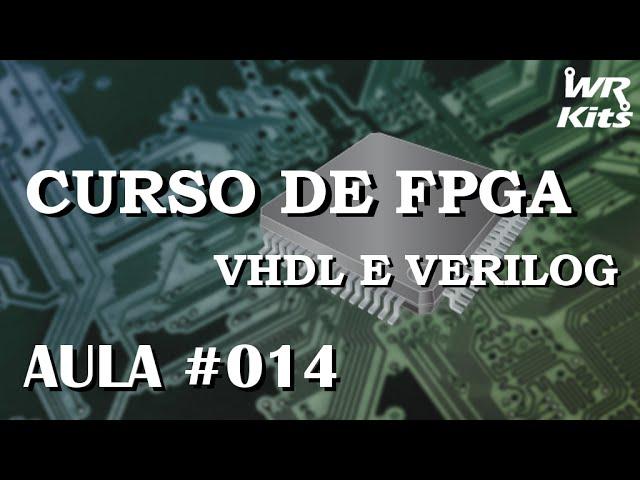 LED BLINK EM VHDL | Curso de FPGA #014