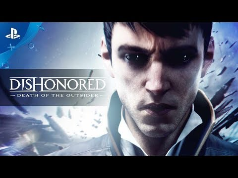 Dishonored®: Death of the Outsider™ Trailer