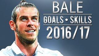 Gareth Bale - Unstoppable Skills & Goals | 2016-17 | HD