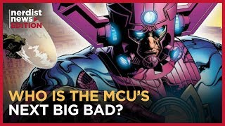 Who is the Next Big Bad of the MCU? (Nerdist News Edition)
