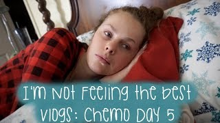 I'm Not Feeling The Best | Vlogs: Chemo Day 5