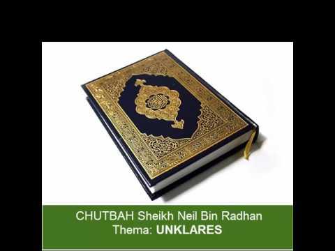 Sheikh Neil Bin Radhan - Chutbah (UNKLARES)