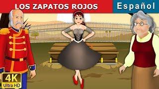 Los Zapatos Rojos | Cuentos para dormir | Cuentos Infantiles | Cuentos De Hadas Españoles