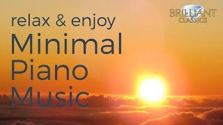 Minimal Piano Music Compilation for relaxation and studying