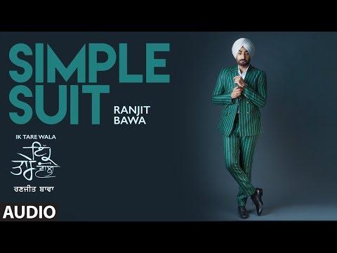 RANJIT BAWA - Simple Suit Lyrics - Ik Tare Wala (Album)