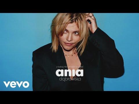 Ania Dabrowska - Z Toba Nie Umiem Wygrac (Audio)
