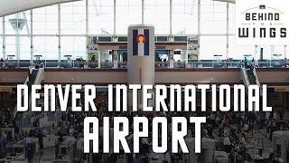 Denver International Airport | Behind the Wings on PBS