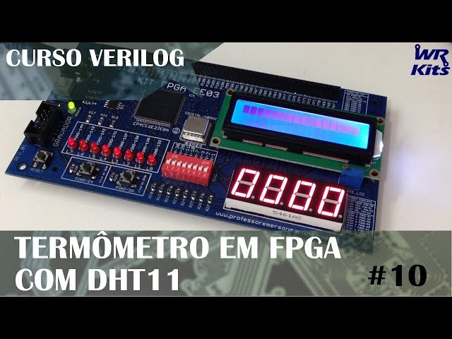 TERMÔMETRO EM FPGA COM DHT11 | Curso de Verilog #10